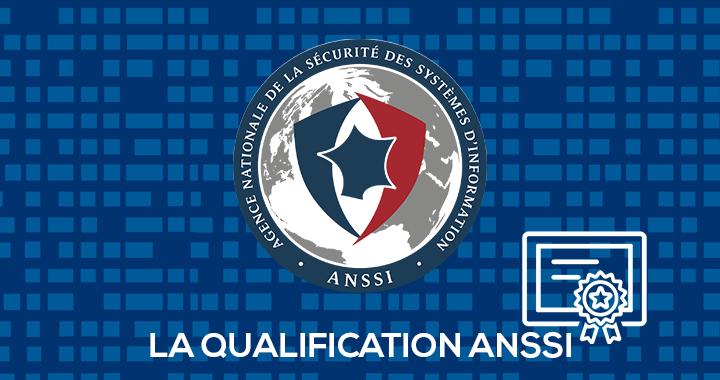 Qualification ANSSI - cybersécurité